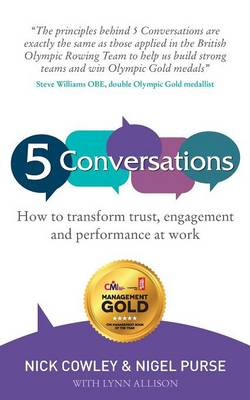 Picture of 5 Conversations: How to Transform Trust, Engagement and Performance at Work