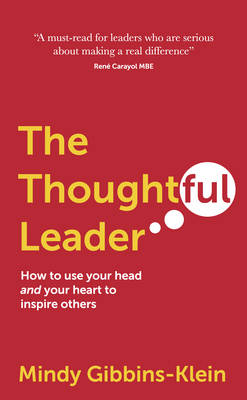 Picture of The Thoughtful Leader: How to Use Your Head and Your Heart to Inspire Others