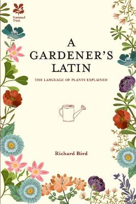 Picture of A Gardener's Latin: The Language of Plants Explained