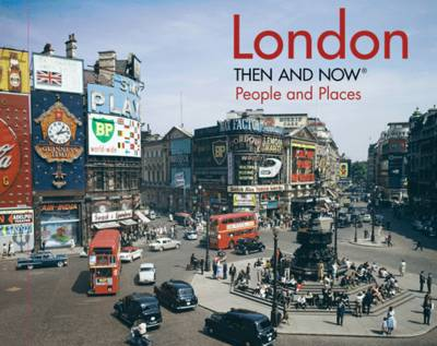 Picture of London Then and Now: People and Places