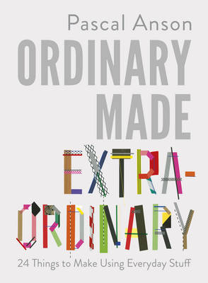 Picture of Ordinary Made Extraordinary