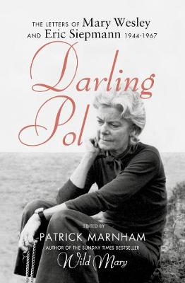 Picture of Darling Pol: Letters of Mary Wesley and Eric Siepmann 1944-1967