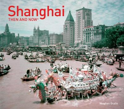 Picture of Shanghai: Then and Now(r)