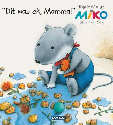 Picture of Dit was ek, Mamma!
