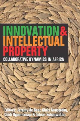 Picture of Innovation and Intellectual Property: Collaborative Dynamics in Africa