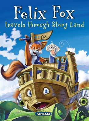 Picture of Felix Fox travels through story land