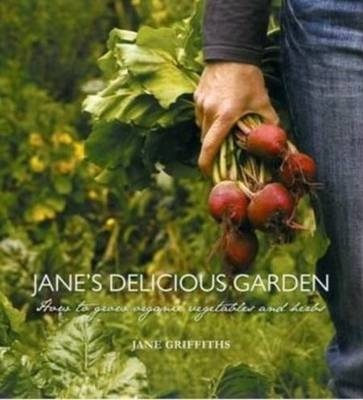 Picture of Jane's Delicious Garden: An Organic Guide to Growing Your Own Food