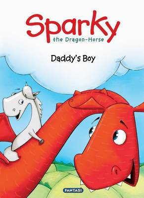 Picture of Sparky the dragon horse: Daddy's boy