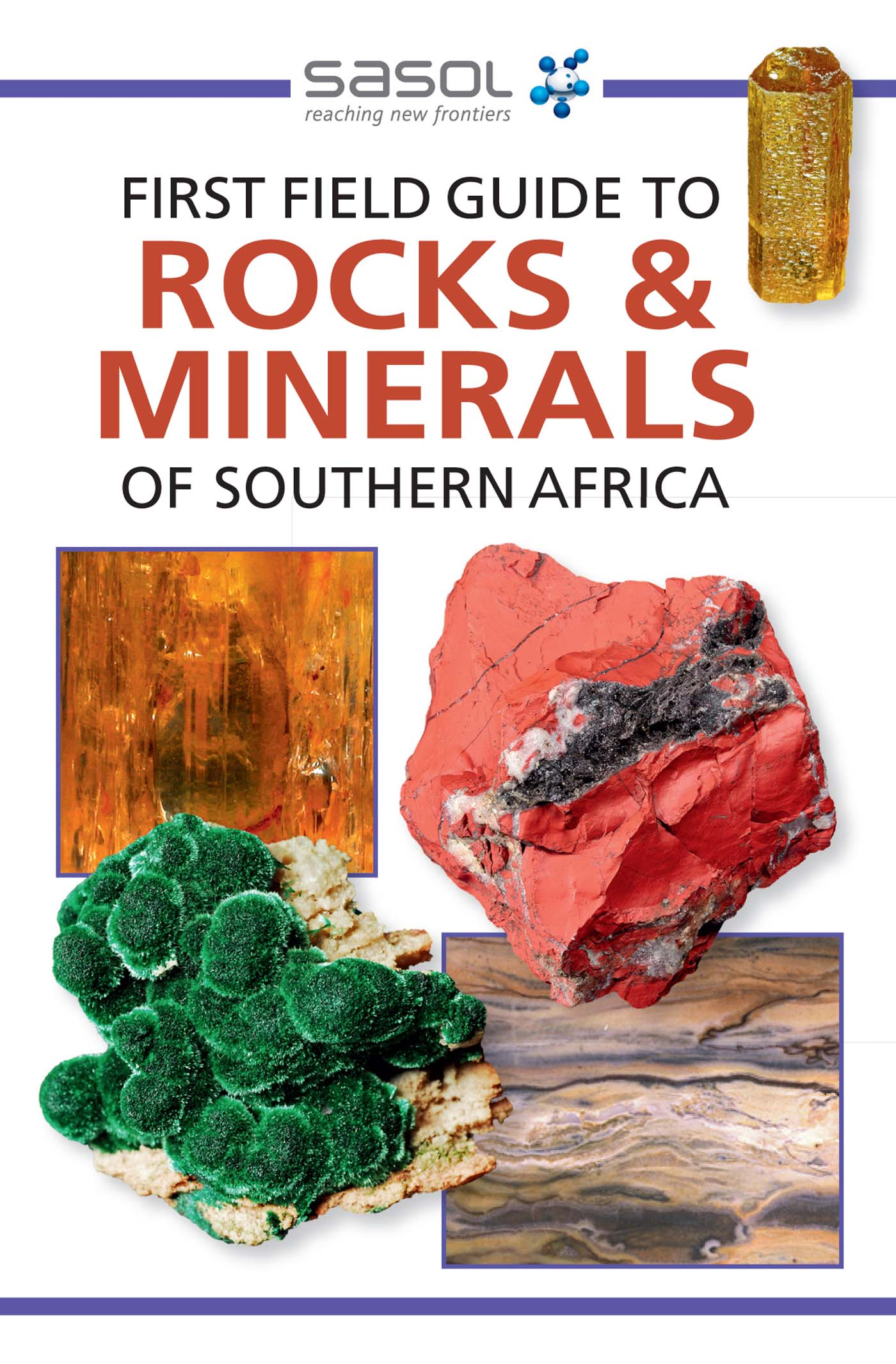 Picture of First Field Guide to Rocks & Minerals of Southern Africa