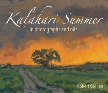 Picture of Kalahari summer in photographs and oils