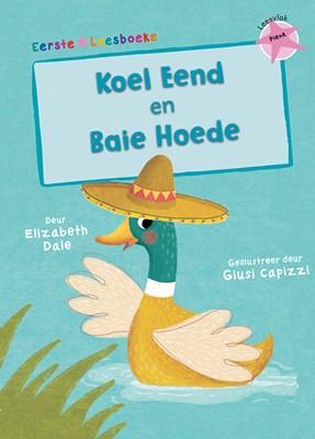 Picture of Koel eend & Baie hoede: Leesvlak pienk