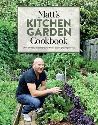 Picture of Matt's Kitchen Garden Cookbook