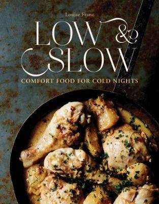 Picture of Low & Slow: Comfort Food for Cold Nights