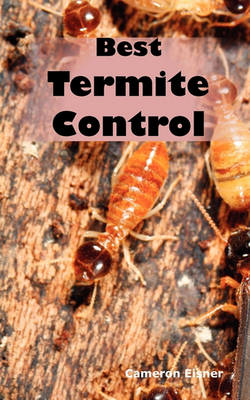 Picture of Best Termite Control: All You Need to Know about Termites and How to Get Rid of Them Fast