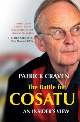 Picture of The Battle for Cosatu: An Insider's View