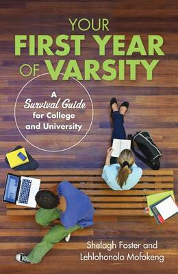 Picture of Your First Year of Varsity: A Survival Guide for College and University