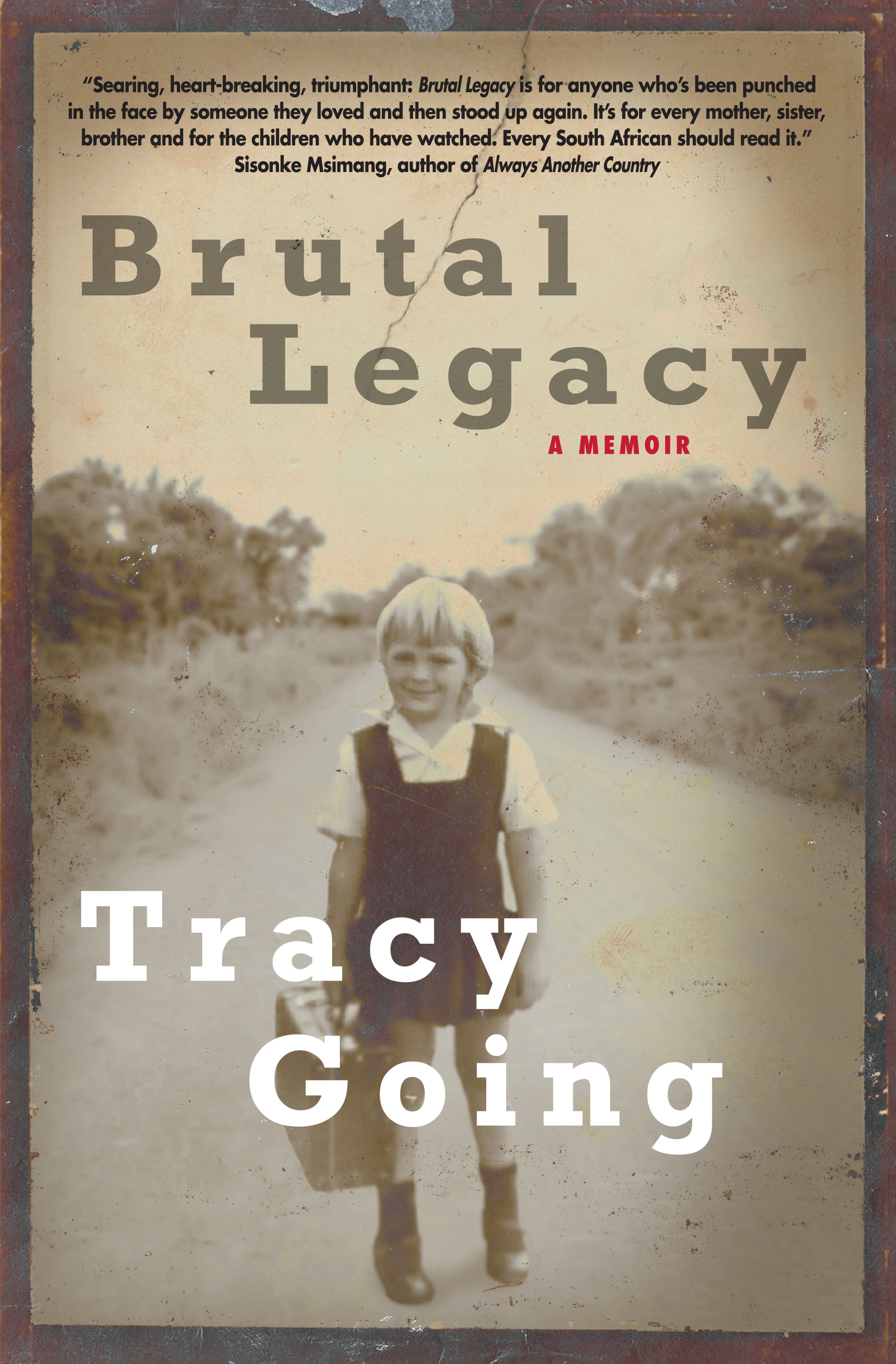 Picture of Brutal Legacy: A Memoir