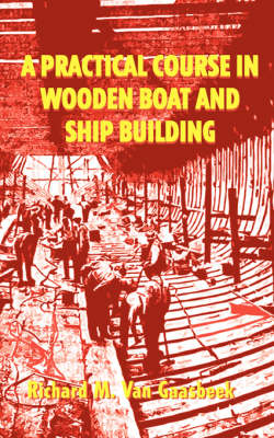 Picture of A Practical Course in Wooden Boat and Ship Building