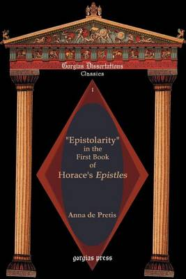 Picture of Epistolarity  in the First Book of Horace's Epistles