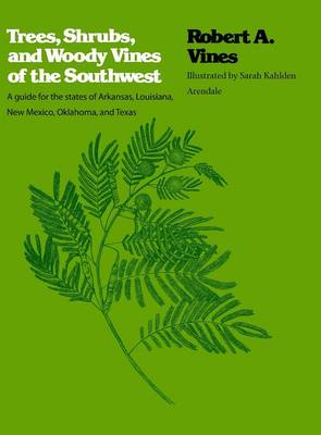 Picture of Trees, Shrubs, and Woody Vines of the Southwest