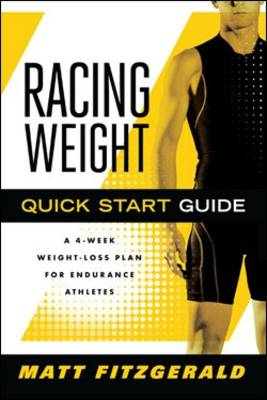 Picture of Racing Weight Quick Start Guide: A 4-week Weight-loss Plan for Endurance Athletes
