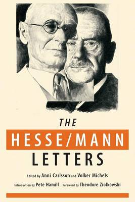 Picture of The Hesse-Mann Letters: The Correspondence of Hermann Hesse and Thomas Mann 1910-1955