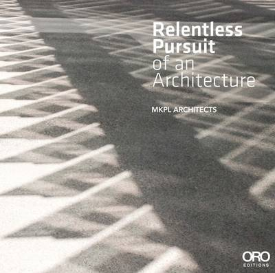 Picture of Relentless Pursuit of an Architecture: MKPL  Dialogues