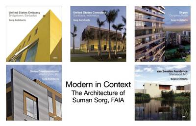 Picture of Modern in Context: The Architecture of Suman Sorg, FAIA