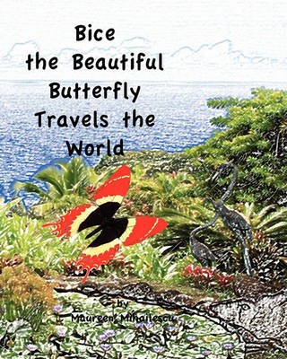 Picture of Bice the Beautiful Butterfly Travels the World