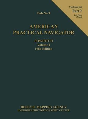 Picture of American Practical Navigator Bowditch 1984 Edition Vol1 Part 2
