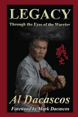 Picture of Legacy: Through the Eyes of the Warrior