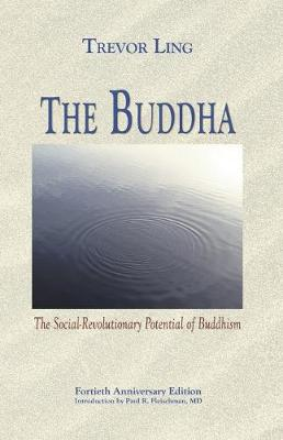 Picture of The Buddha: The Social-Revolutionary Potential of Buddhism