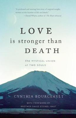 Picture of Love Is Stronger Than Death: The Mystical Union of Two Souls