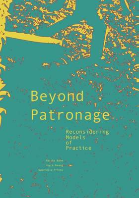 Picture of Beyond Patronage: Reconsidering Models of Practice