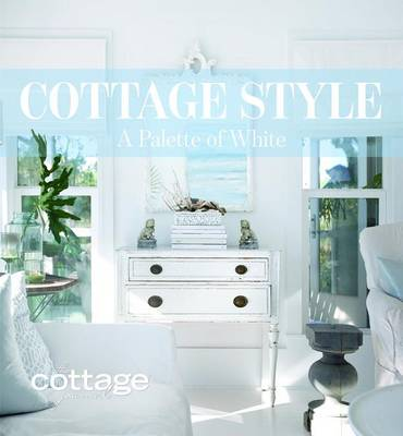 Picture of Cottage Style: A Palette of White