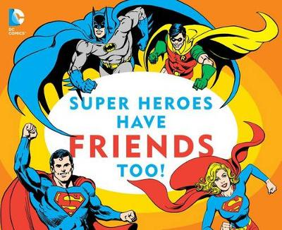 Picture of Super Heroes Have Friends Too!