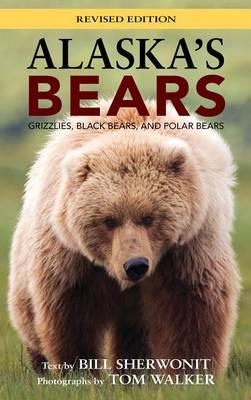 Picture of Alaska's Bears: Grizzlies, Black Bears, and Polar Bears