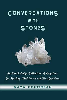 Picture of Conversations with Stones - An Earth Lodge Collection of Crystals for Healing, M