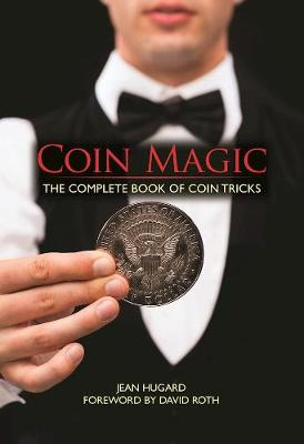 Picture of Coin Magic: The Complete Book of Coin Tricks