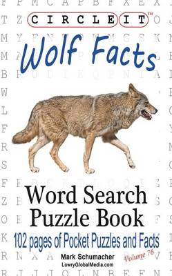 Picture of Circle It, Wolf Facts, Word Search, Puzzle Book