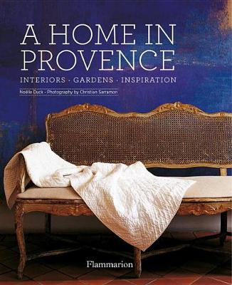 Picture of A Home in Provence: Interiors, Gardens, Inspiration