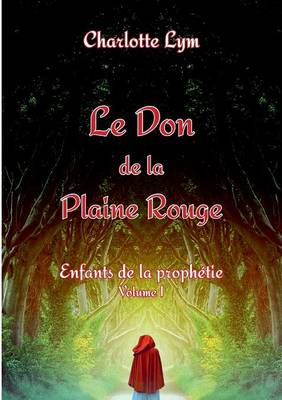 Picture of Le Don de La Plaine Rouge