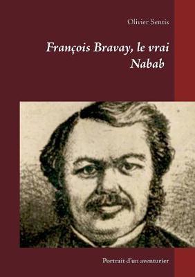 Picture of Francois Bravay, Le Vrai Nabab