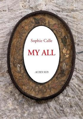 Picture of Sophie Calle: My All