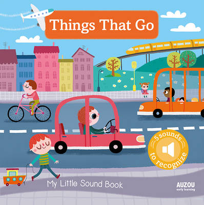 Picture of My Little Sound Book: Things That Go