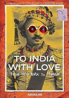 Picture of To India with Love: From New York to Mumbai