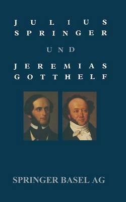 Picture of Julius Springer Und Jeremias Gotthelf: Dokumentation Einer Schwierigen Beziehung