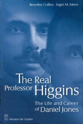 Picture of The Real Professor Higgins: Life and Career of Daniel Jones