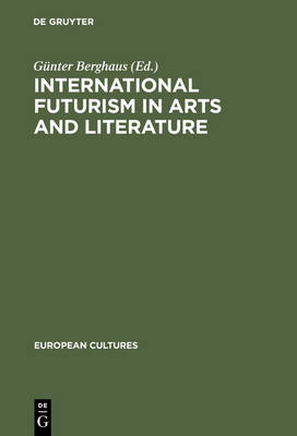 Picture of International Futurism in Arts and Literature