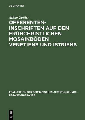 Picture of Offerenteninschriften Auf Den Fruihchristlichen Mosaikfussboeden Venetiens Und Istriens